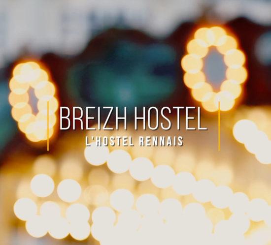 Réalisation d'une vidéo pour Breizh Hostel, l'hostel rennais